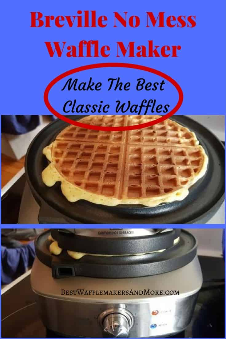 The Breville No Mess Classic Waffle Maker Review Best